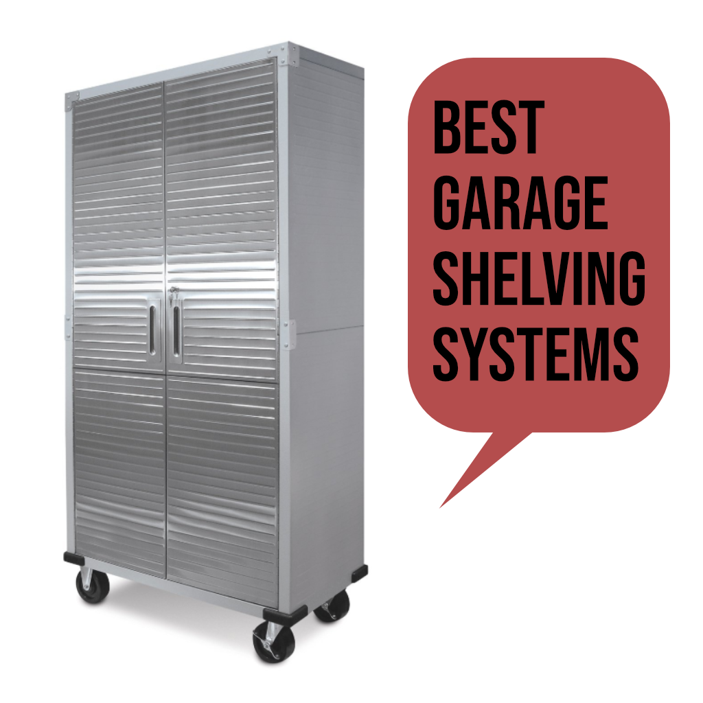Best Garage Shelving Systems