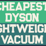 Cheapest Dyson Lightweight Vacuum Cleaner